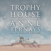 Trophy House - Anne Bernays - audiobook