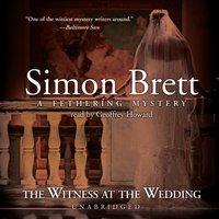 Witness at the Wedding - Simon Brett - audiobook
