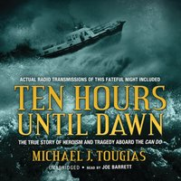 Ten Hours until Dawn - Michael J. Tougias - audiobook