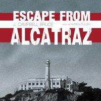 Escape from Alcatraz - J. Campbell Bruce - audiobook
