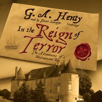 In the Reign of Terror - G. A. Henty - audiobook