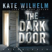 Dark Door - Kate Wilhelm - audiobook