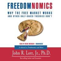 Freedomnomics - John R. Lott - audiobook