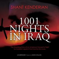 1001 Nights in Iraq - Shant Kenderian - audiobook