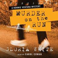 Murder on the Run - Gloria White - audiobook