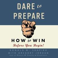 Dare to Prepare - Ronald M. Shapiro - audiobook