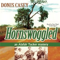 Hornswoggled - Donis Casey - audiobook