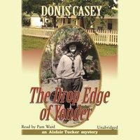 Drop Edge of Yonder - Donis Casey - audiobook