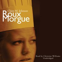 Roux Morgue - Claire M. Johnson - audiobook