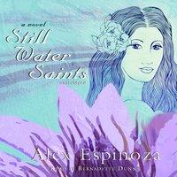 Still Water Saints - Alex Espinoza - audiobook