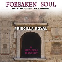 Forsaken Soul - Priscilla Royal - audiobook