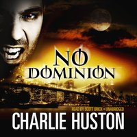 No Dominion - Charlie Huston - audiobook
