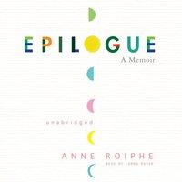 Epilogue - Anne Roiphe - audiobook