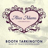 Alice Adams - Booth Tarkington - audiobook