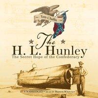 H. L. Hunley - Tom Chaffin - audiobook