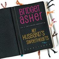 My Husband's Sweethearts - Bridget Asher - audiobook