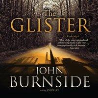 Glister - John Burnside - audiobook