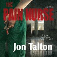 Pain Nurse - Jon Talton - audiobook