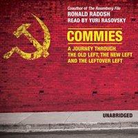 Commies - Ronald Radosh - audiobook
