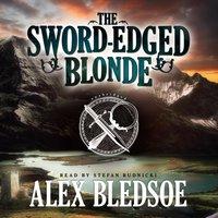 Sword-Edged Blonde - Alex Bledsoe - audiobook