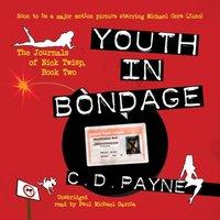 Youth in Bondage - C. D. Payne - audiobook