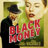 Black Money - Ross Macdonald - audiobook