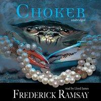 Choker - Frederick Ramsay - audiobook