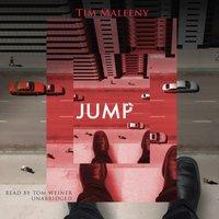 Jump - Tim Maleeny - audiobook