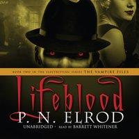 Lifeblood - P. N. Elrod - audiobook