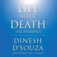 Life after Death - Dinesh D'Souza - audiobook