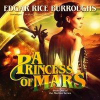 Princess of Mars - Edgar Rice Burroughs - audiobook