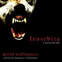 Frostbite - David Wellington - audiobook