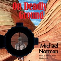 On Deadly Ground - Michael Norman - audiobook