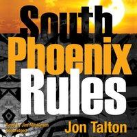 South Phoenix Rules - Jon Talton - audiobook