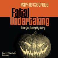 Fatal Undertaking - Mark de Castrique - audiobook