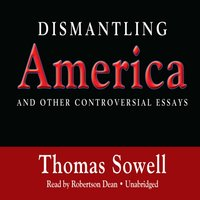 Dismantling America - Thomas Sowell - audiobook