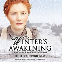 Winter's Awakening - Shelley Shepard Gray - audiobook