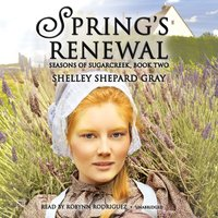 Spring's Renewal - Shelley Shepard Gray - audiobook