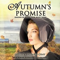 Autumn's Promise - Shelley Shepard Gray - audiobook