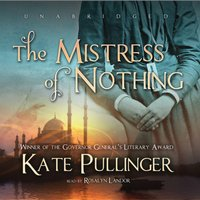 Mistress of Nothing - Kate Pullinger - audiobook