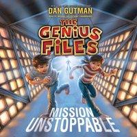 Mission Unstoppable - Dan Gutman - audiobook
