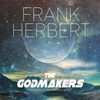 Godmakers - Frank Herbert - audiobook