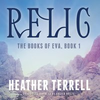 Relic - Heather Terrell - audiobook
