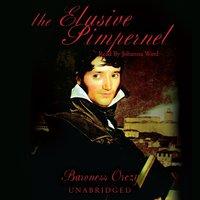 Elusive Pimpernel - Baroness Emma Orczy - audiobook