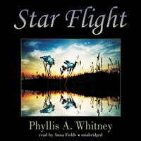 Star Flight - Phyllis A. Whitney - audiobook