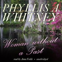 Woman without a Past - Phyllis A. Whitney - audiobook