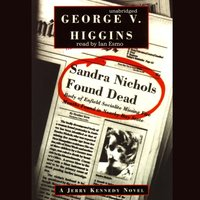 Sandra Nichols Found Dead - George V. Higgins - audiobook