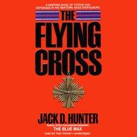 Flying Cross - Jack D. Hunter - audiobook