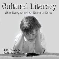 Cultural Literacy - E. D. Hirsch Jr. - audiobook