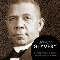 Up from Slavery - Booker T. Washington - audiobook